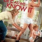 MOVIE REVIEW: Life As We Know It