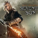 The Verdict On Seventh Son: Is It Worth Your Money??