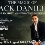 Save The Date! Here's The Most Epic Event You MUST Attend Before You Die: The Magic Of Jack Daniels!