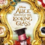 The Verdict On Alice Through The Looking Glass DVD: Is It Worth Your Money??