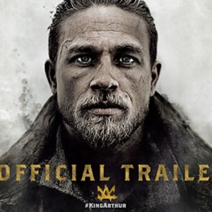 Must See Movie Of The Week: King Arthur: Legend of the Sword