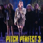 "The Second Trailer For ""Pitch Perfect 3″ Has Just Dropped And It's ACA-Awesome"