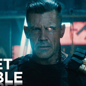 The Trailer For Deadpool 2 Has Just Dropped And We Finally Get To Meet Cable