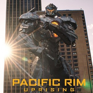 Pacific Rim Uprising Just Took Over The Global Box Office With A Whopping $150.5M