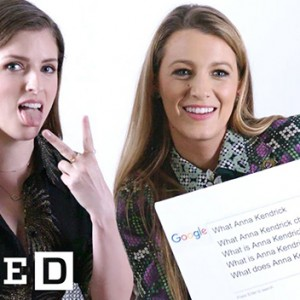 Anna Kendrick & Blake Lively Just Answered The Web's Most Searched Questions