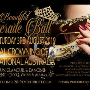 Featured Event Of The Week: Be Beautiful Masquerade Ball – Miss International Australia 2019