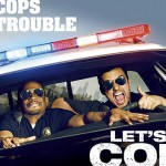 The Verdict On Let's Be Cops: A Glimpse on Cringe-Worthy Comedy