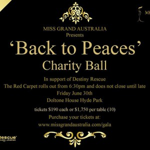 Featured Event Of The Day: Miss Grand Australia 2017 'Back to Peaces' Charity Ball