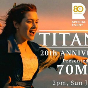 Featured Event Of The Day: Titanic – in 70mm