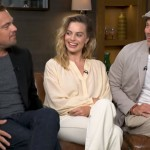 Watch Leonardo DiCaprio, Brad Pitt & Margot Robbie Reveal What It's Like To Work With Tarantino